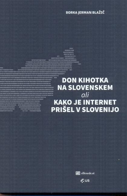 Knjiga o internetu v Sloveniji: zgodovina prihoda in razvoj digitalne družbe